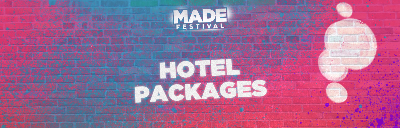 MADE Festival Ticket + Hotel Packages
