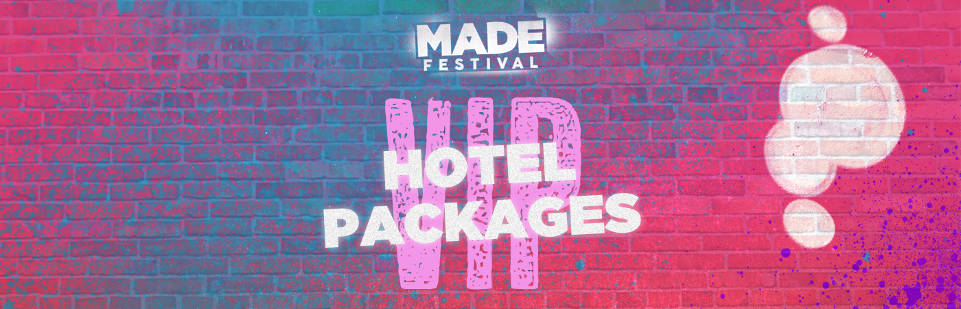 Packages Billet VIP + Hôtel - MADE Festival