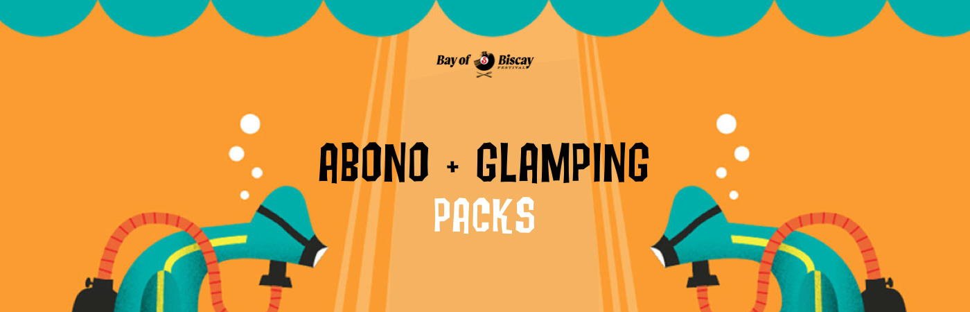 Packs Entrada + Glamping Bay Of Biscay Festival