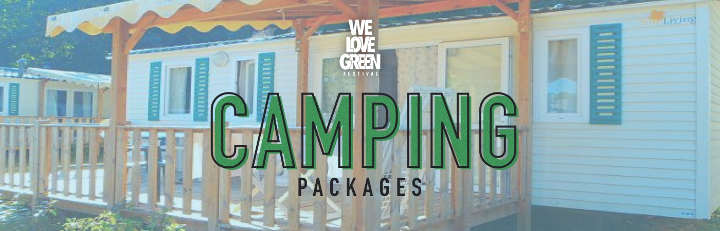 We Love Green Ticket + Camping Package