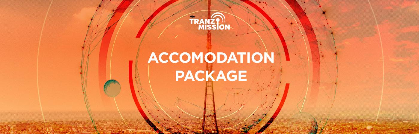 Tranzmission Ticket + Hotel