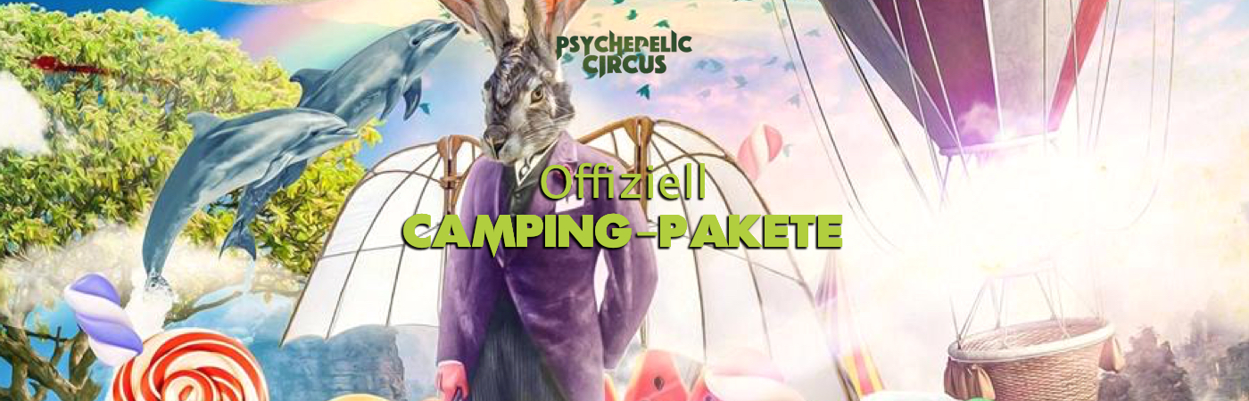 Psychedelic Circus Open Air Festival Camping Packages