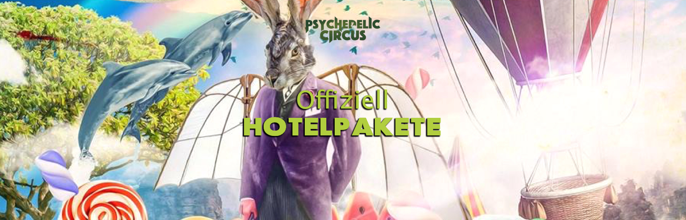 Psychedelic Circus Open Air Festival Hotel Packages