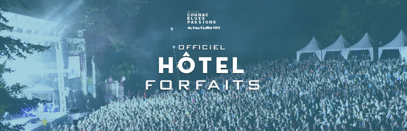 Packages Billet + Hôtel - Cognac Blues Passions