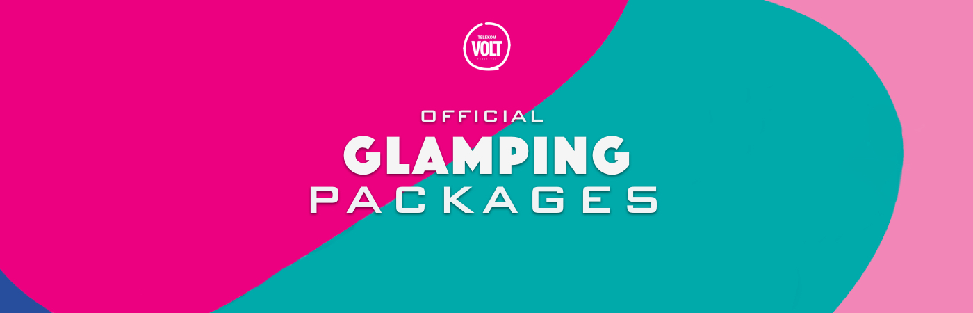 VOLT Ticket + Glamping Packages