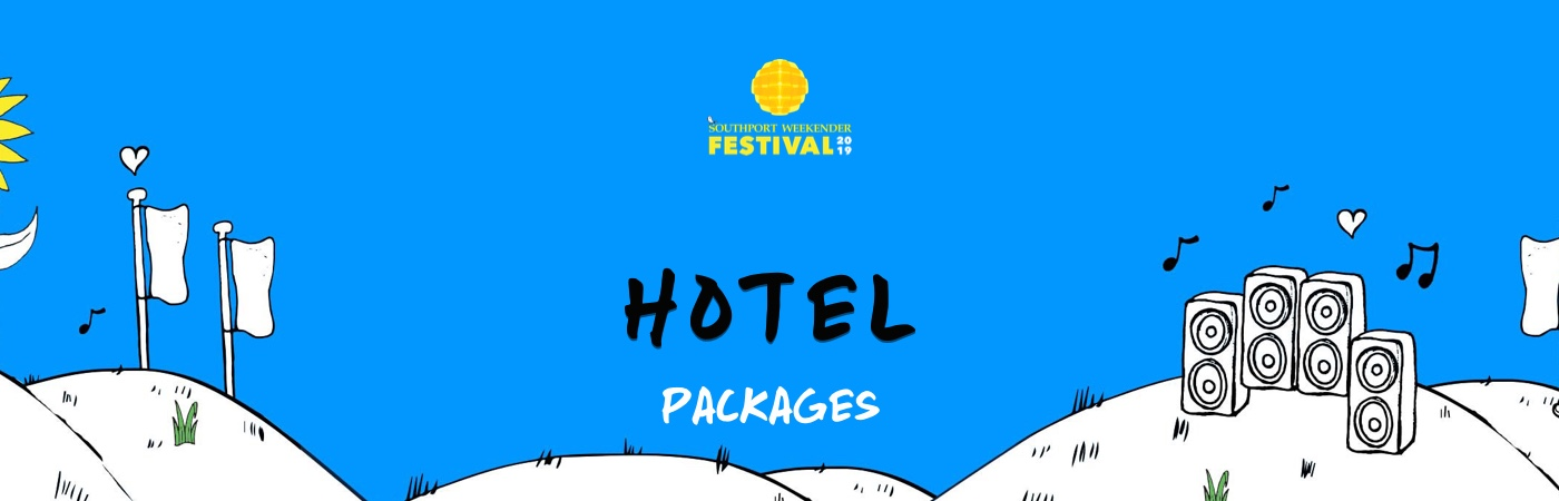 Southport Weekender Festival Ticket + Hotel Packages