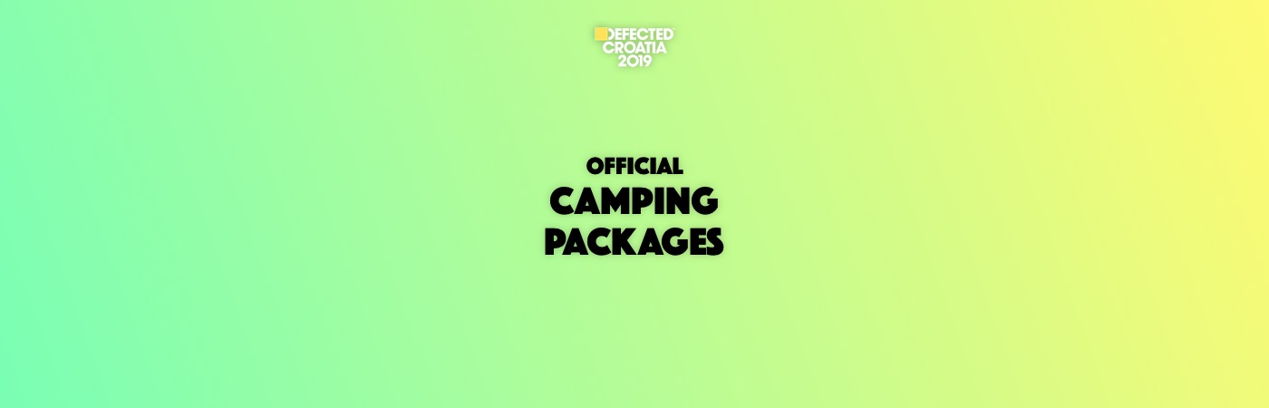 Defected Croatia Ticket + Camping Packages