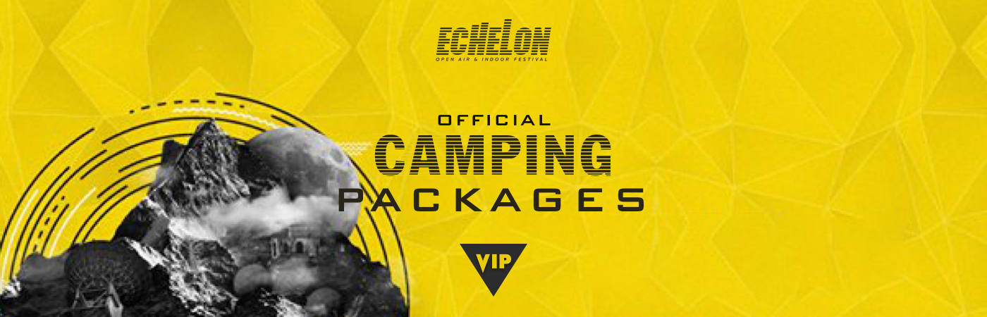 Echelon Open Air & Indoor Festival VIP Ticket + Camping Packages