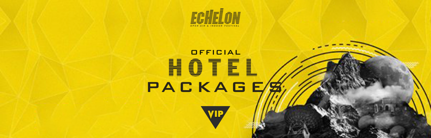 Echelon Open Air & Indoor Festival VIP Ticket + Hotel Packages