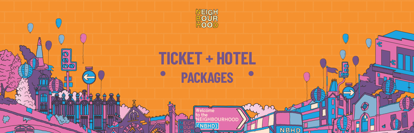 Neighbourhood Festival Ticket + Hotel Packages
