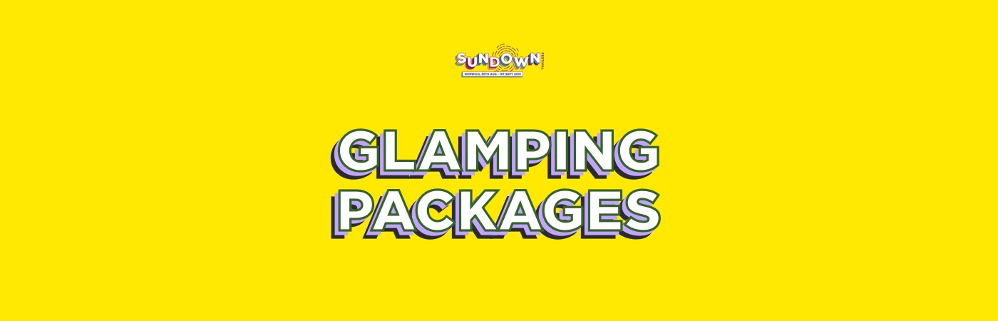 Sundown Ticket + Glamping Packages