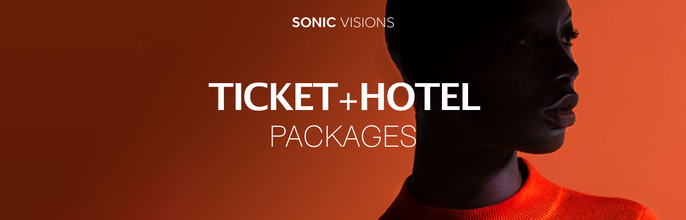 Sonic Visions Ticket + Hotel Packages