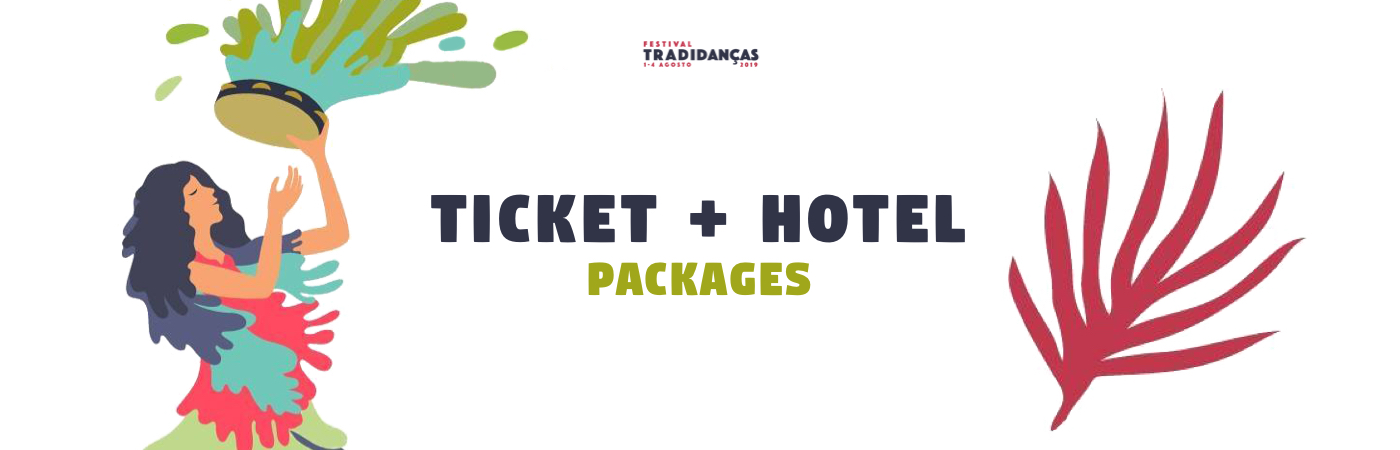 Tradidanças Ticket + Hotel Packages
