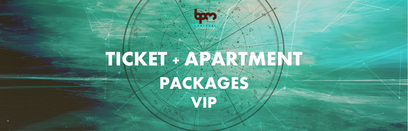 The BPM Festival: Portugal VIP Ticket + Apartment Packages