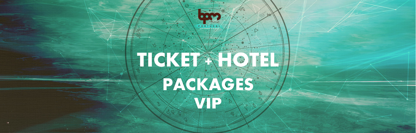 The BPM Festival: Portugal VIP Ticket + Hotel Packages