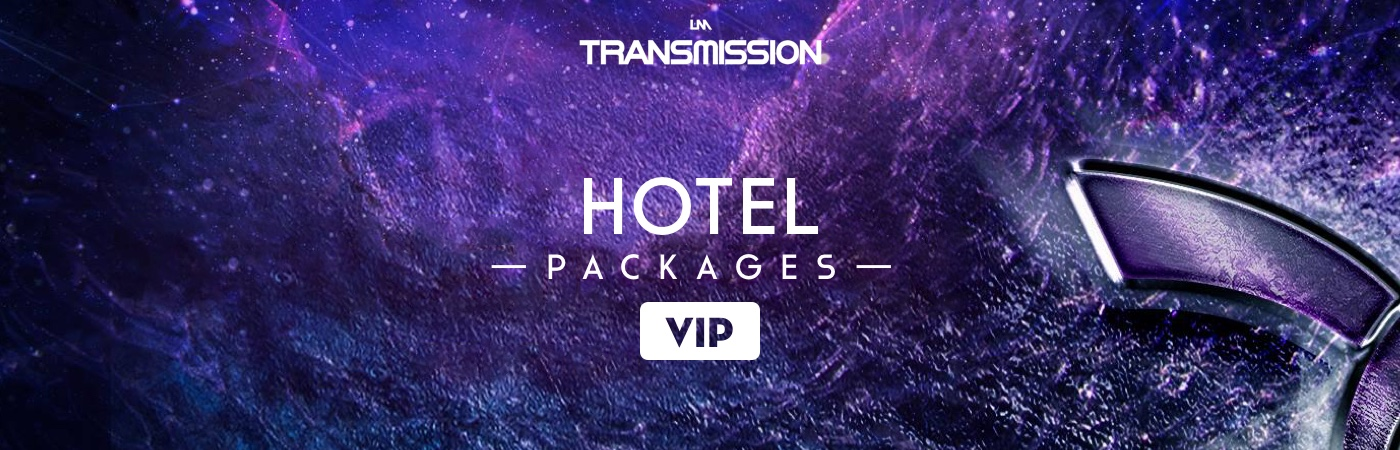 Transmission VIP Ticket + Hotel Packages