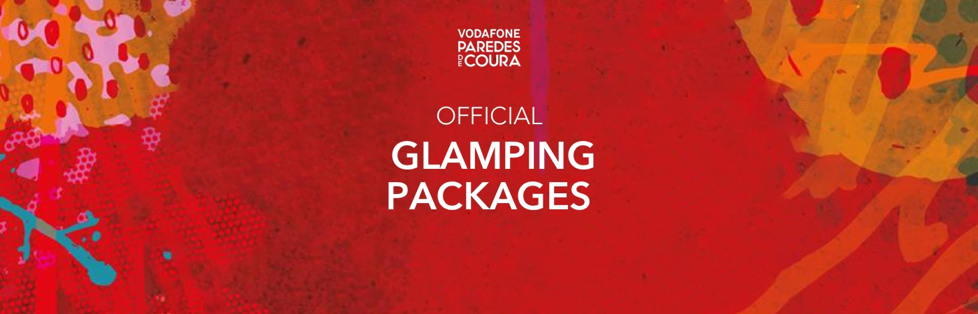 Vodafone Paredes de Coura Glamping Packages