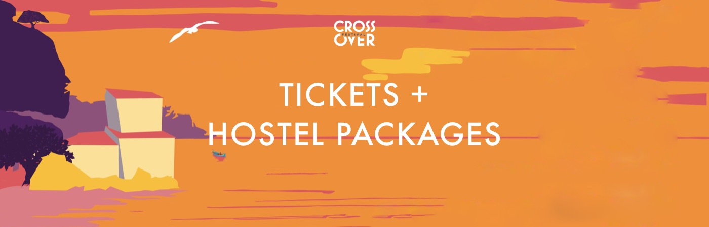 Crossover Festival Tickets + Hostel Packages
