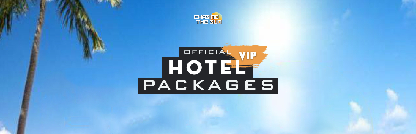 Chasing the Sun Festival VIP Ticket + Hotel Packages