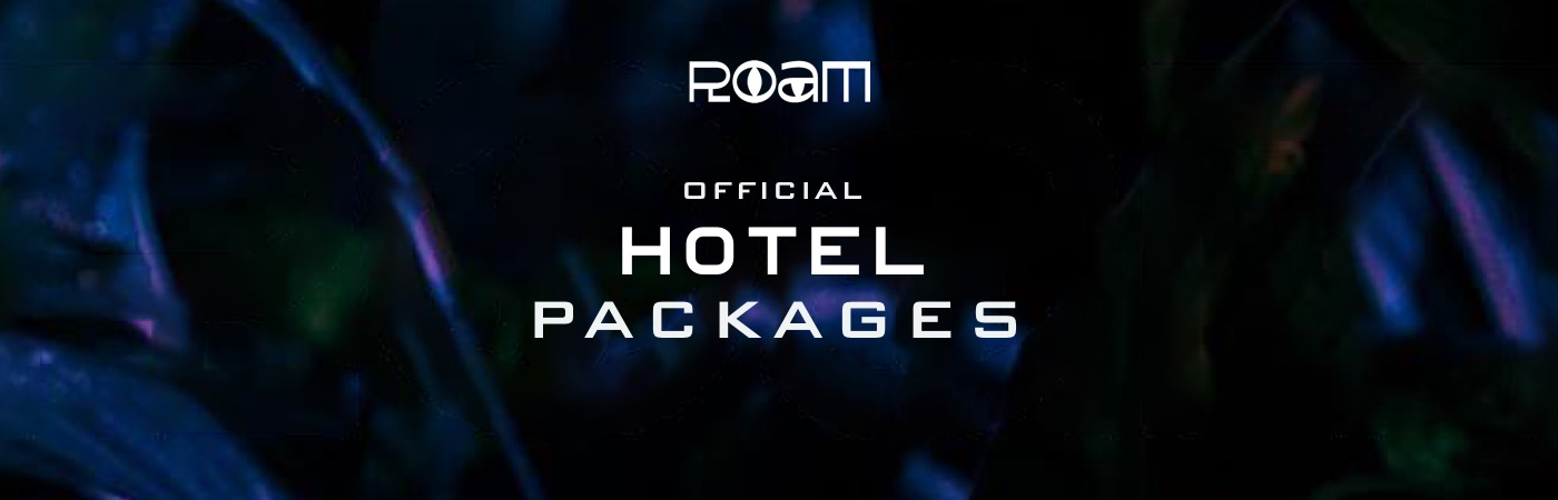 Roam Festival Ticket + Hotel Packages