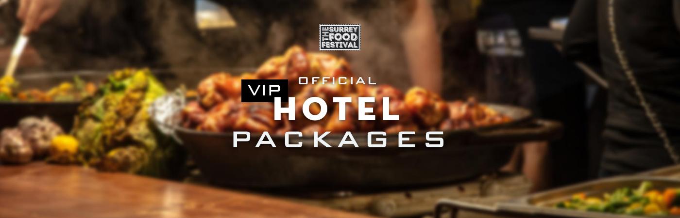 Packages Billet VIP + Hôtel - The Surrey Food Festival