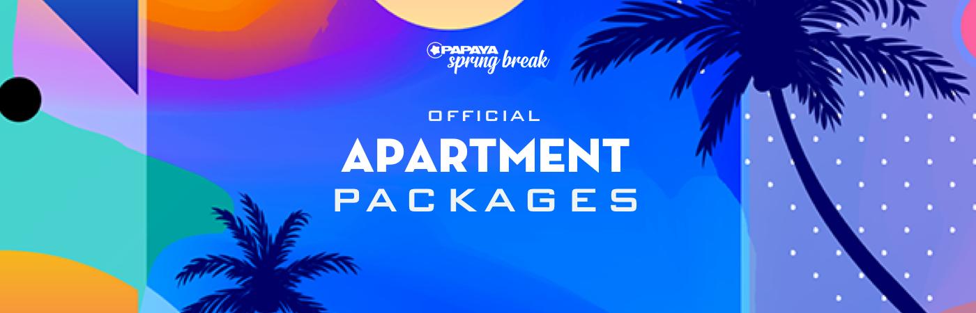 Papaya Spring Break Ticket + Apartment Packages