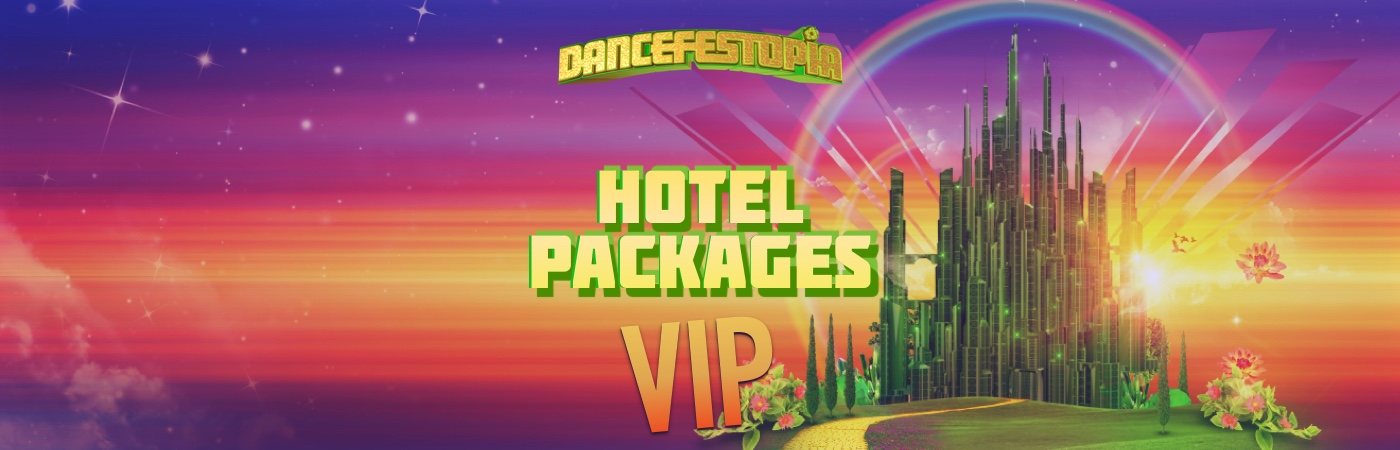 Dancefestopia Festival VIP Ticket + Hotel Packages