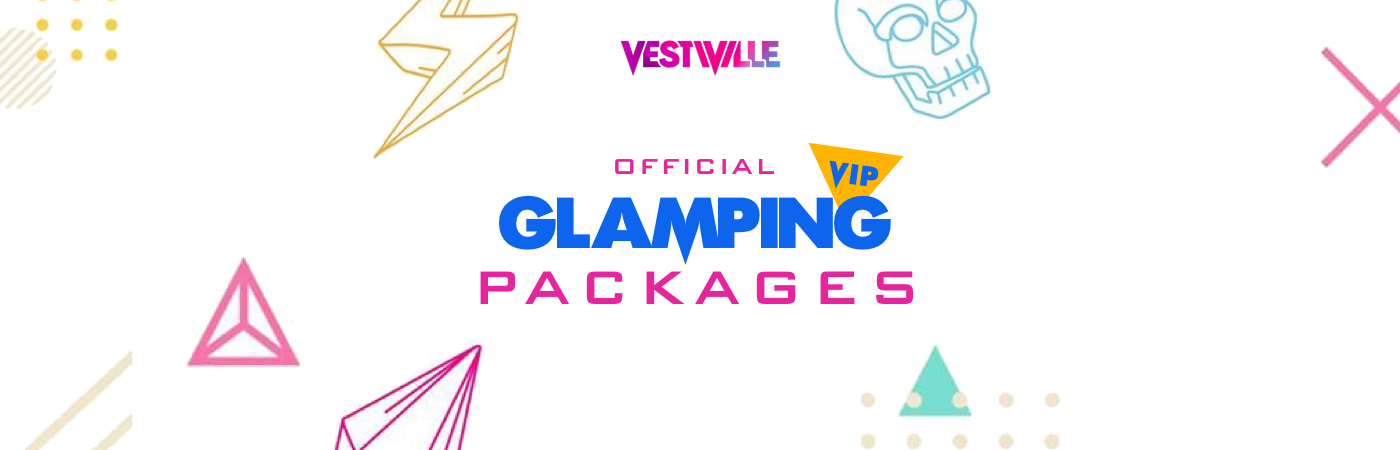 VestiVille VIP Ticket + Glamping Packages