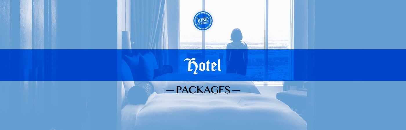 Taste Cheshire Hotel Packages