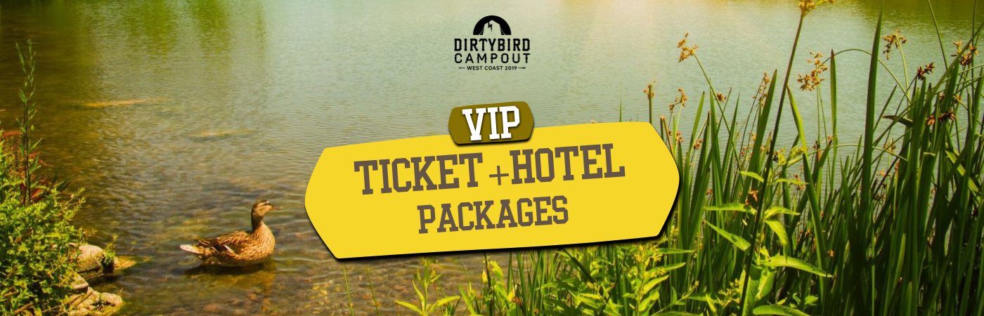 Dirtybird Campout VIP Ticket + Hotel Packages