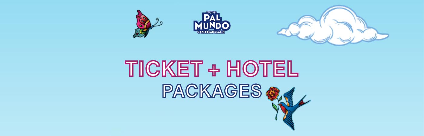 Pal Mundo Ticket + Hotel Package