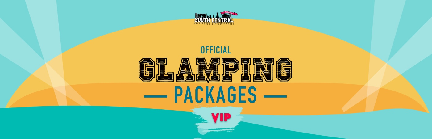 South Central Festival VIP Ticket + Glamping Packages
