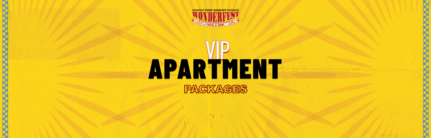 The Great Wonderfest VIP Ticket + Apartment Packages