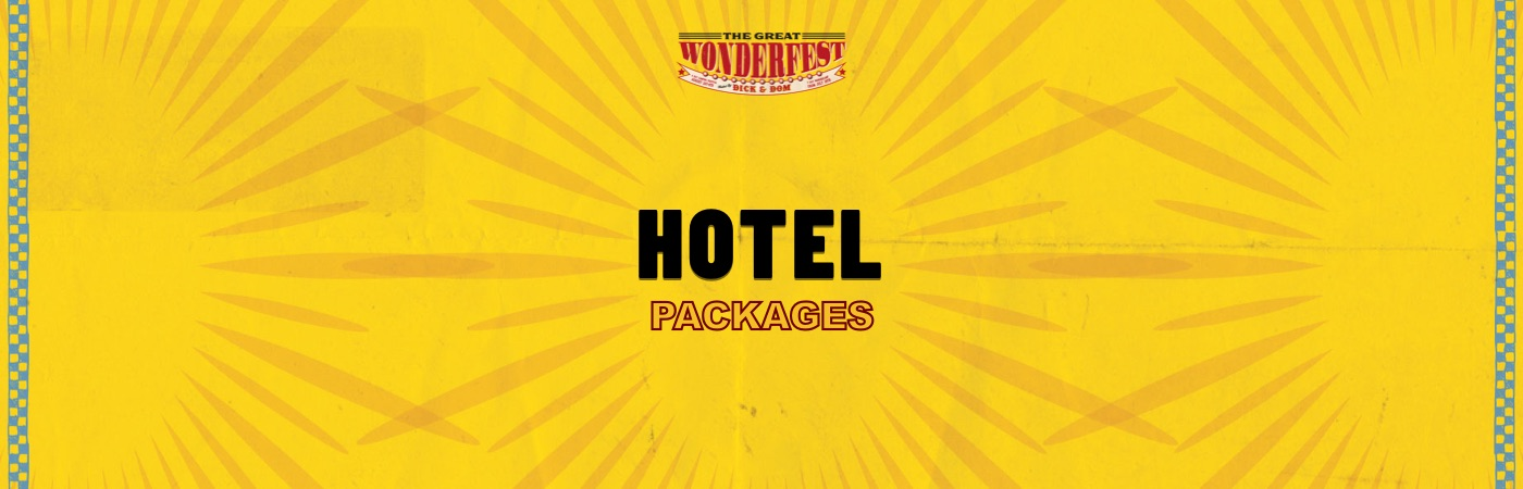The Great Wonderfest Ticket + Hotel Packages