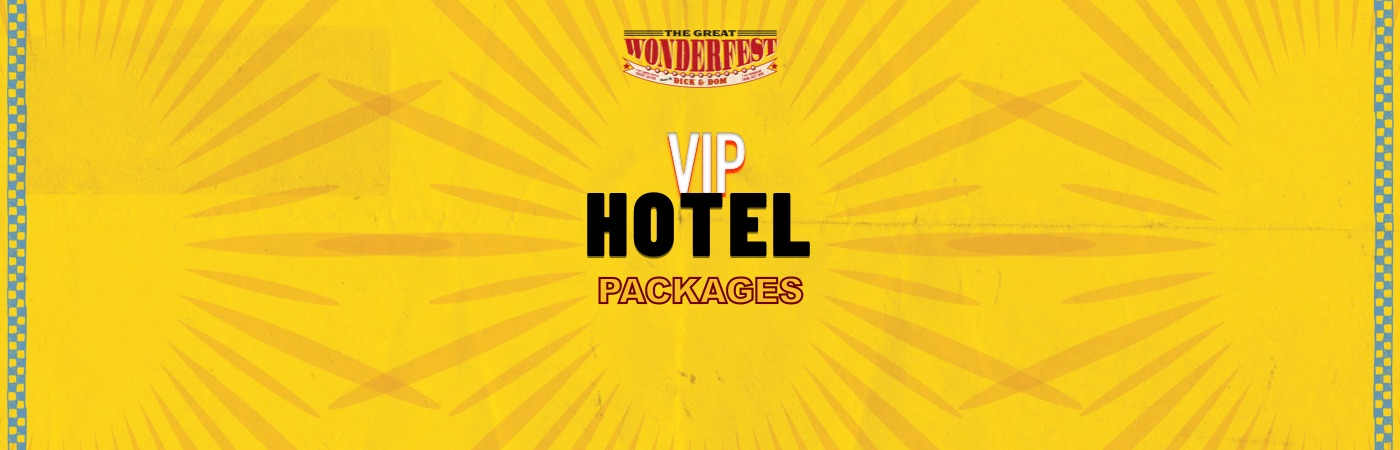 The Great Wonderfest VIP Ticket + Hotel Packages