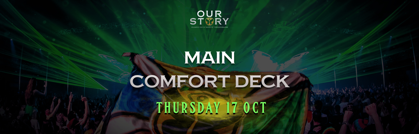 Our Story: Thursday Main Comfort Deck Ticket + Hotel Package