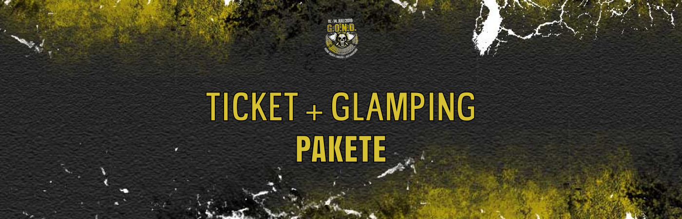 G.O.N.D. Festival Ticket- + Glamping-Pakete