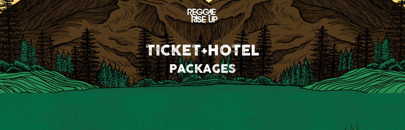 Reggae Rise Up Ticket + Hotel Packages