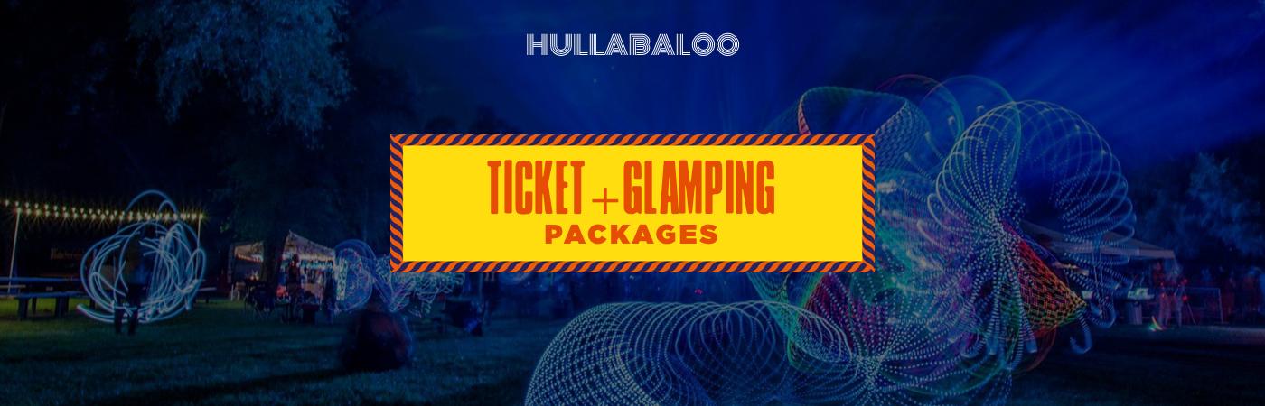 Hullabaloo Festival Ticket + Glamping