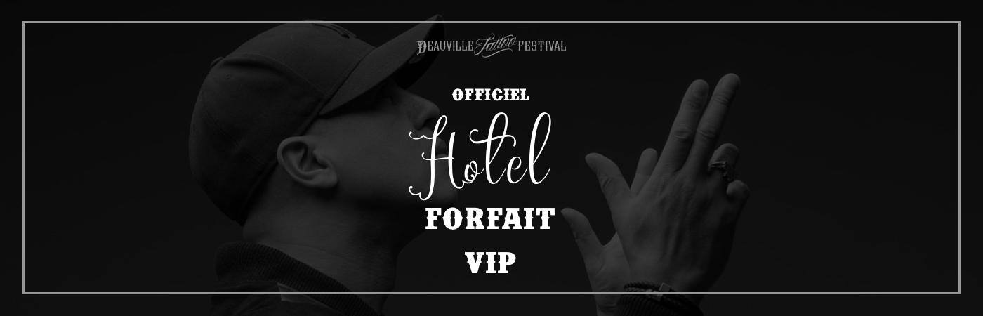 Packages Billet VIP + Hôtel - Deauville Tattoo Festival