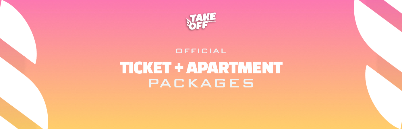 Take Off Festival Ticket + Apartment Packages