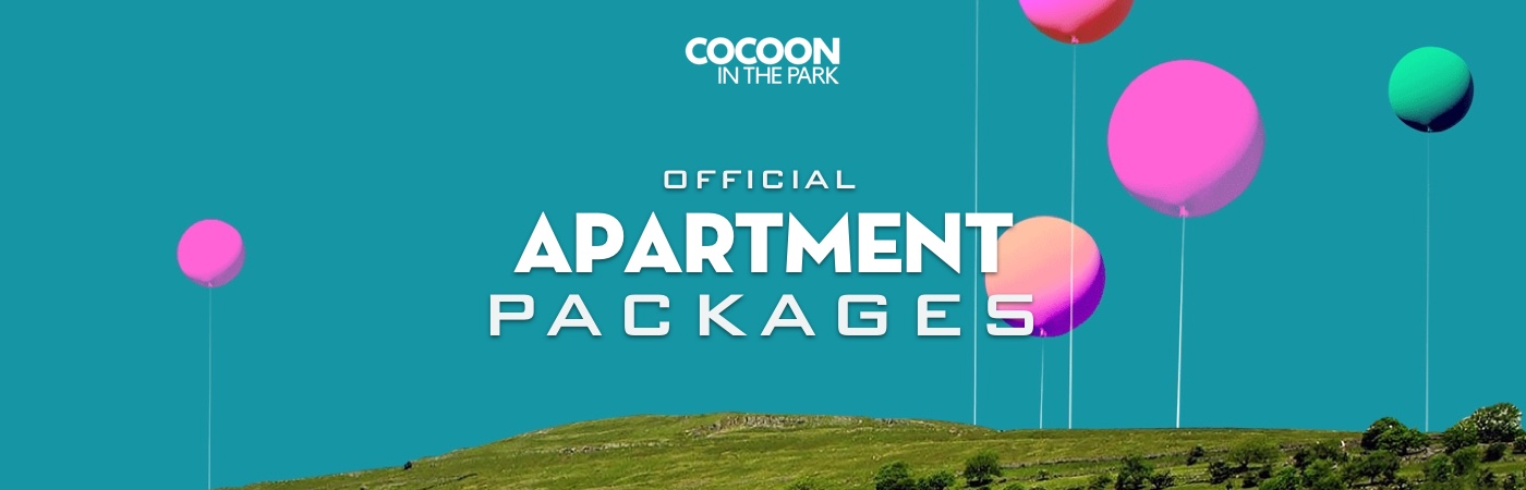 Cocoon in the Park Ticket + Apartment Packages