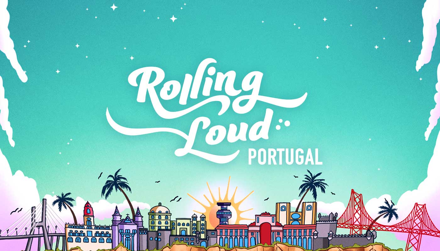 Rolling Loud Portugal 2021 Tickets Accommodation And Extras
