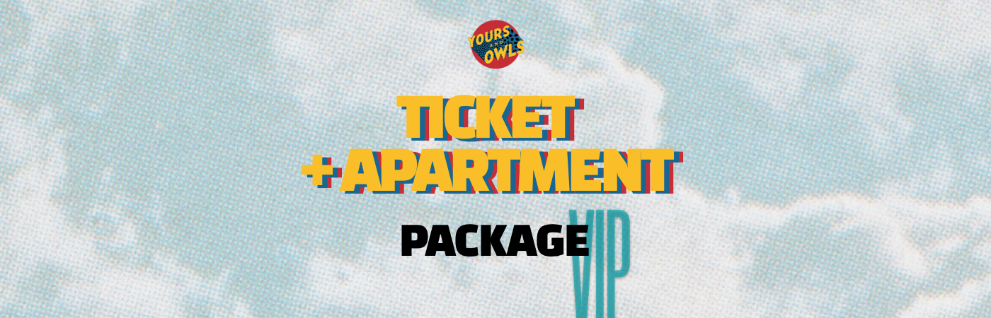 Yours & Owls Festival VIP Ticket + Apartment Packages
